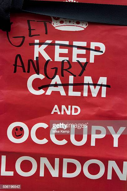 Keep Calm and Carry of spoof Occupy London protest at St Pauls October 16th 2011 Protest spreads from the US with this demonstrations in London and...