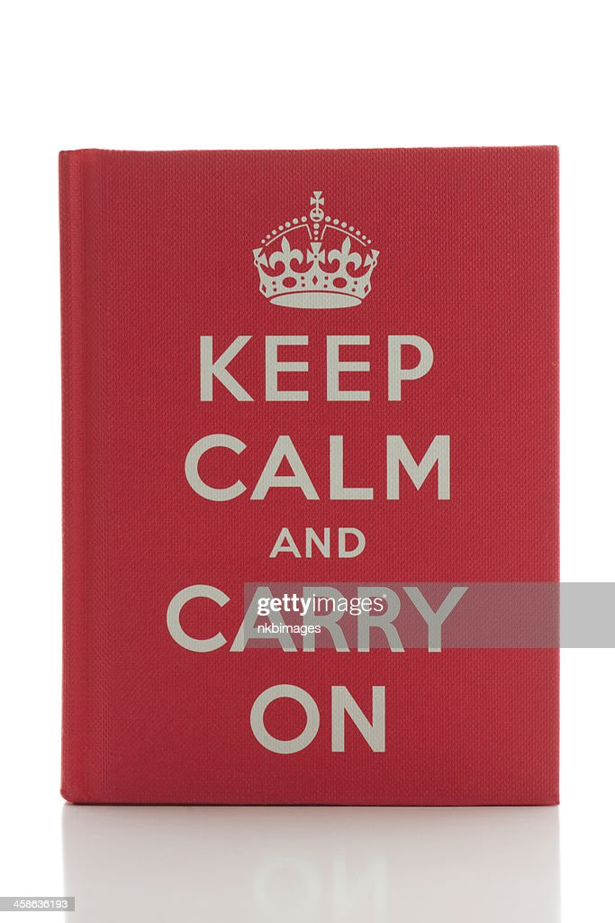 stay calm and carry on