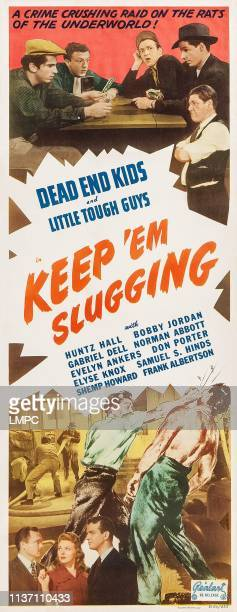 Keep 'em Slugging poster US poster top from left Gabriel Dell Norman Abbott Huntz Hall Bobby Jordan Shemp Howard bottom from left Frank Albertson...