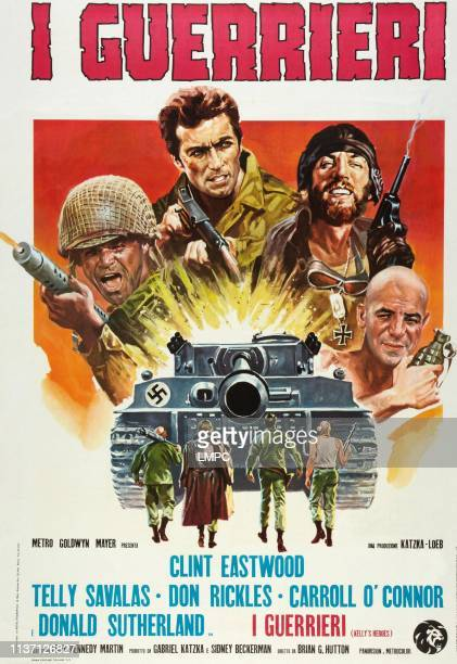 Kelly's Heroes poster lr Don Rickles Clint Eastwood Donald Sutherland Telly Savalas on Italian poster art 1970