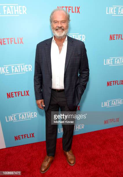Kelsey Grammer attends the premiere of the Netflix original film' Like Father At ArcLight Theaters on July 31 2018 in Los Angeles California