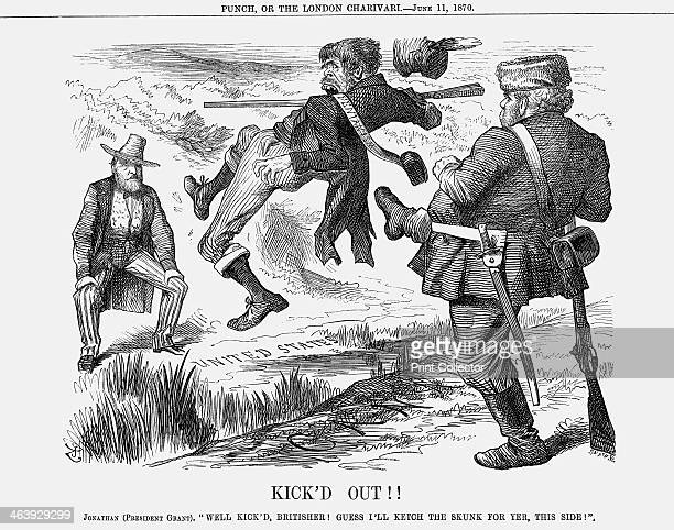 'Kick'd Out' 1870 A burly Canadian kicks a representative of the Irish Fenian movement out of Canada and back to America where President Grant is...