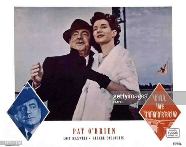 Kill Me Tomorrow, US lobbycard, from left: Pat O'Brien, Lois Maxwell, 1957.