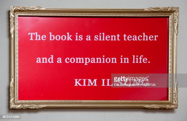 Kim il Sung quote about books in a library South Pyongan Province Nampo North Korea on May 17 2009 in Nampo North Korea