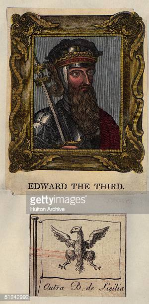 1350 King Edward III of England the son of Edward II of the House of Plantaganet and Isabella of France Beneath him is a flag with the words 'Outra B...
