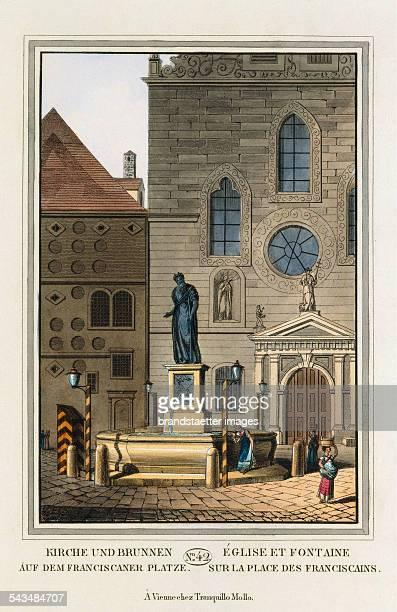 Kirche und Brunnen auf dem Franciscaner Platz [Franziskanerplatz] 1825 Colored copper engraving Journal No 42 from >Wiens vorzüglichste Gebäude und...