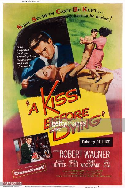 A Kiss Before Dying poster US poster art top from left Virginia Leith Robert Wagner bottom left Robert Wagner 1956