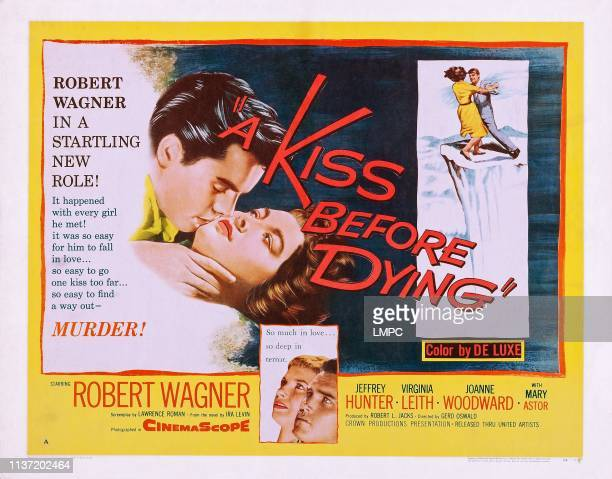 A Kiss Before Dying US lobbycard from left Robert Wagner Virginia Leith Joanne Woodward 1956