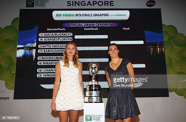 Kristina Mladenovic and Caroline Garcia of France pose during the Doubles Official Draw Ceremony during day 3 of the BNP Paribas WTA Finals Singapore...