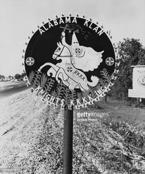 Ku Klux Klan sign displayed on Highway 31 south of Montgomery, alabama, US, 17th May 1961.