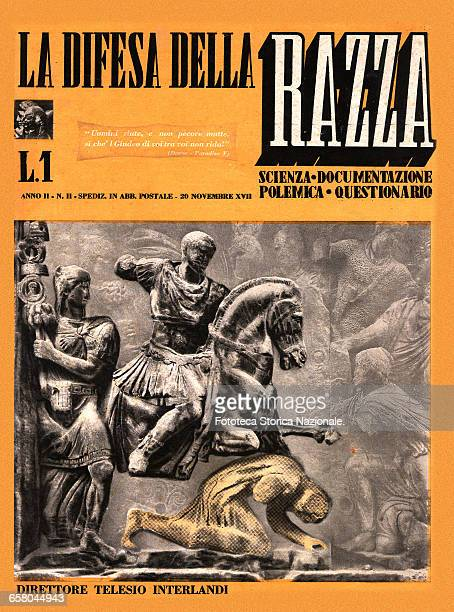 La difesa della razza magazine of Italian Racism of regime, directed by Telesio Interlandi. Illustration taken from the Trajan Column: The Romans...