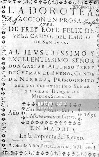 'La Dorotea' play by Lope de Vega Title page Edition published in Madrid 1632 Spanish playwright and poet 25 November 1562 – 27 August 1635