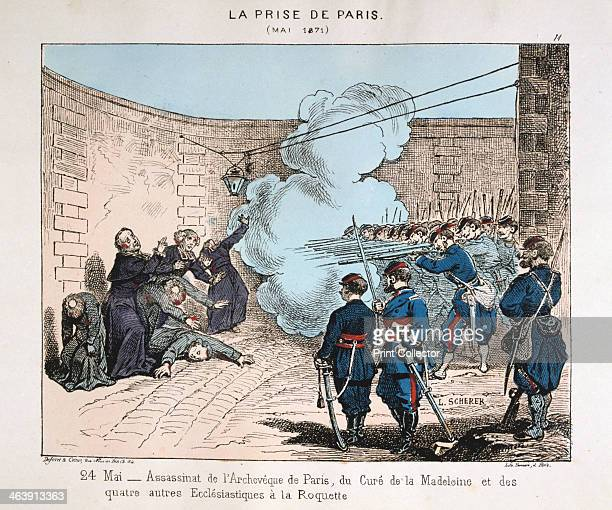 'La Prise de Paris' 24 May 1871 The execution of the Archbishop of Paris the Cure of La Madeleine and four other clergymen by the Paris Communards...