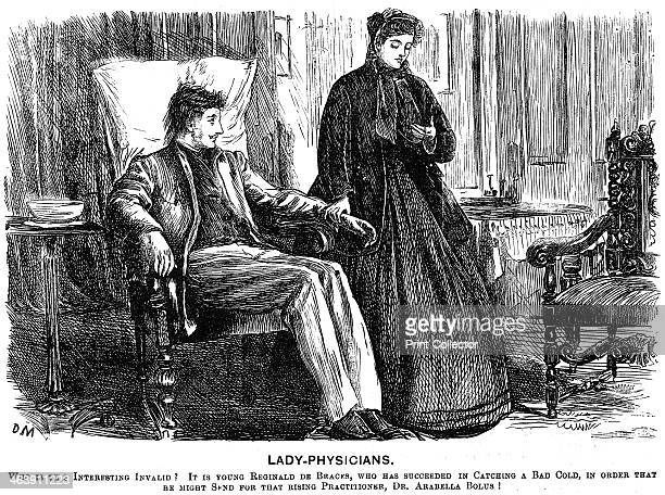'Lady Physicians' 1865 Who is this interesting invalid It is young Reginald de Bracks who has succeeded in catching a bad cold in order that he might...