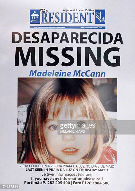 Picture taken 13 May 2007 shows a poster displaying the police and infos desk numbers for the missing fouryearold British girl Madeleine McCann in...