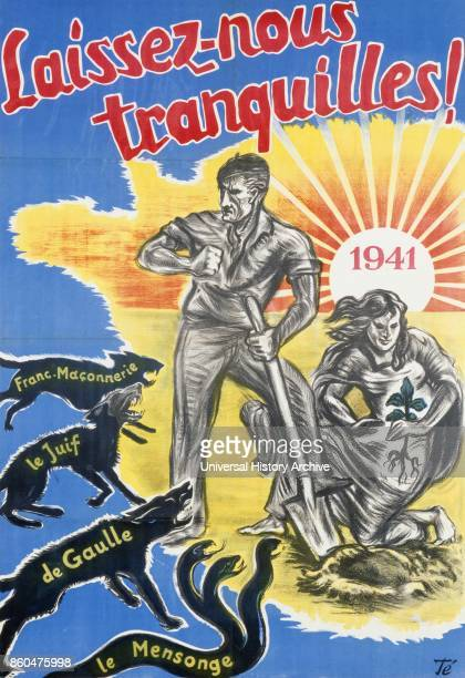 Laisseznous tranquille' Leave us in peace 1941 Propaganda poster issued by the Vichy Government in Southern France during World War Two It shows...