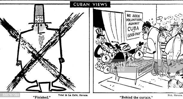 Landing at the Bay of Pigs Satirical cartoons issued in a Cuban newspaper denouncing American intervention in Cuba Cuba