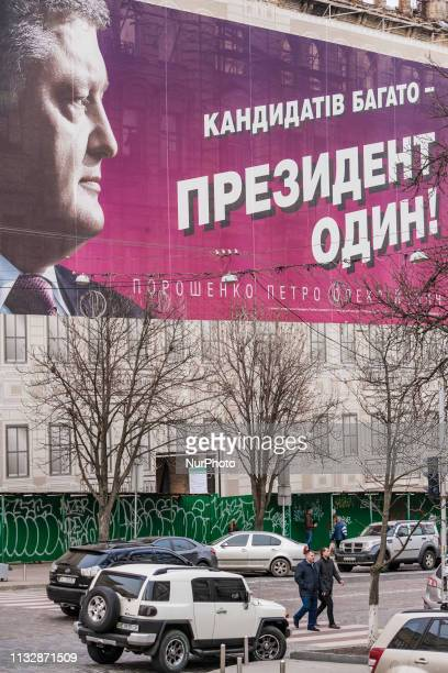 Large billboard in the streets of Kiev with the face of Petro Poroshenko President of Ukraine and candidate for 2019 elections says quotcandidates...