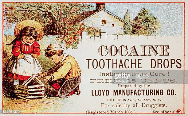 A late 19thcentury advertisement for Cocaine Toothache Drops promises 'Instantaneous Cure'