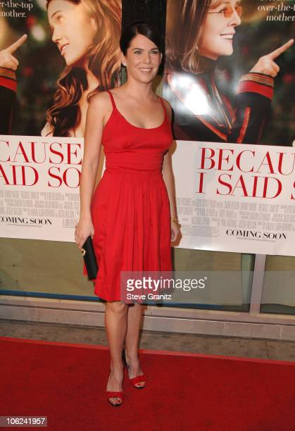 Lauren Graham during Because I Said So Los Angeles Premiere Arrivals at Arclight Theater in Los Angeles California United States