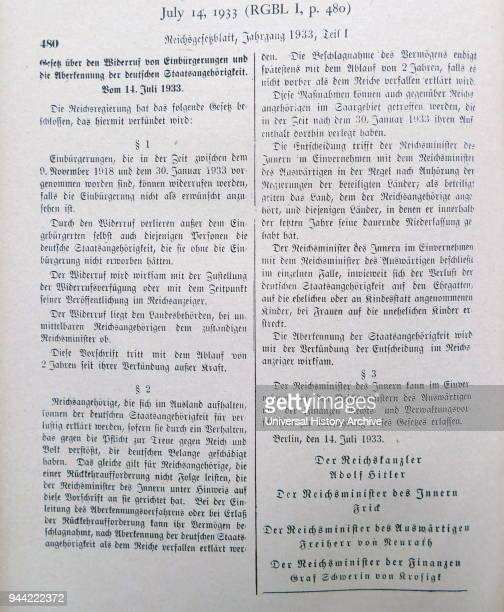 Law passed by the Reich government on 14 July 1933 legitimized 'the revocation of naturalizations and the annulment of German citizenship' The law...