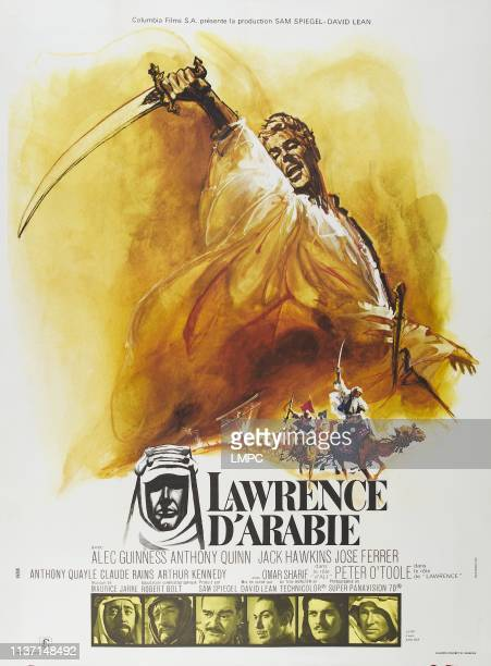 Lawrence Of Arabia poster top Peter O'Toole bottom from left Alec Guinness Anthony Quinn Jack Hawkins Jose Ferrer Omir Sharif Peter O'Toole on French...