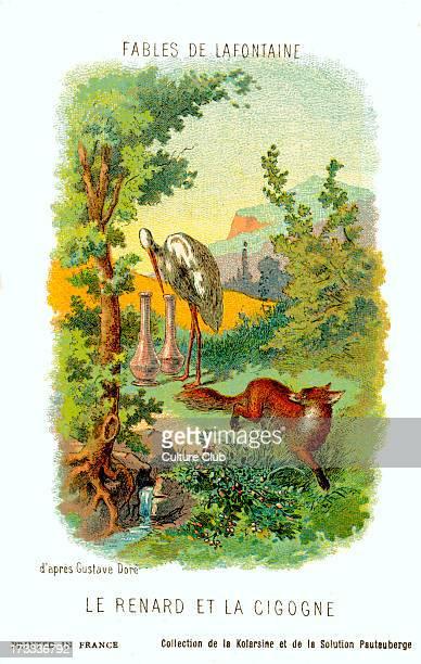 Le Renard et la Cigogne fable by La Fontaine After illustration by Gustave Doré Jean de La Fontaine French poet and fabulist 8 July 1621 – 13 April...