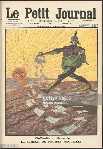 Le Semeur De Fausses Nouvelles Le Petit Journal 1915 Private News Photo Getty Images