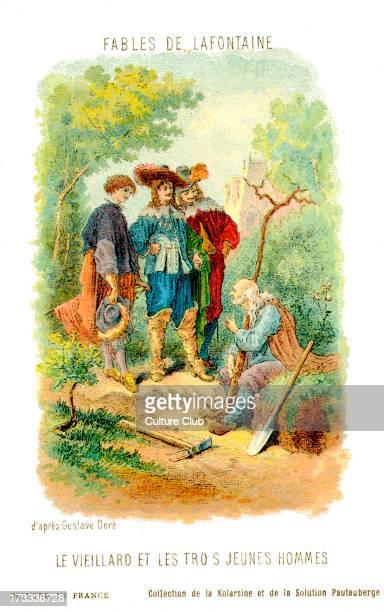 Le Vieillard et les trois jeunes hommes fable by La Fontaine After illustration by Gustave Doré Jean de La Fontaine French poet and fabulist 8 July...