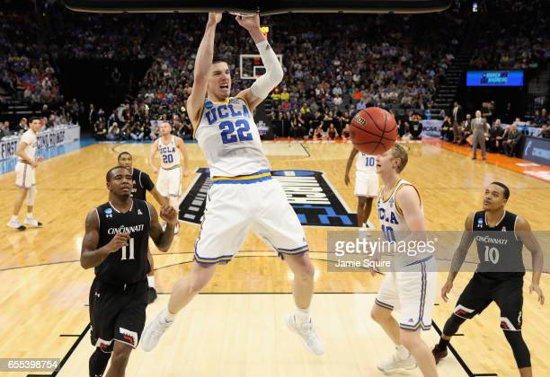 Leaf of the UCLA Bruins dunks the ball against the Cincinnati Bearcats during the second round of the 2017 NCAA Men's Basketball Tournament at Golden...