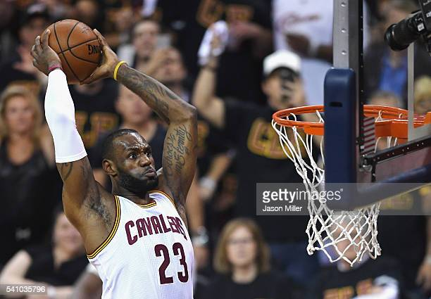 LeBron James of the Cleveland Cavaliers dunks the ball against the Golden State Warriors in Game 6 of the 2016 NBA Finals at Quicken Loans Arena on...