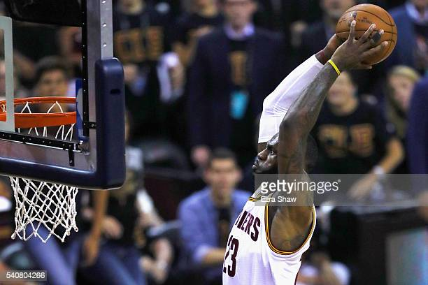 LeBron James of the Cleveland Cavaliers goes up for a dunk in the first quarter against the Golden State Warriors in Game 6 of the 2016 NBA Finals at...