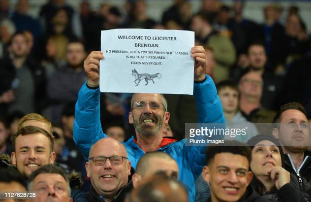 Leicester City fan holds up a banner for new Manager Brendan Rodgers during the Premier League match between Leicester City and Brighton Hove Albion...