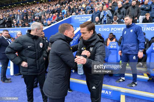 Leicester City Manager Brendan Rodgers with Fulham Manager Scott Parker during the Premier League match between Leicester City and Fulham at The King...