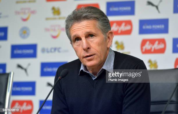 Leicester City Manager Claude Puel during the press conference at King Power Stadium on April 17th 2018 in Leicester United Kingdom