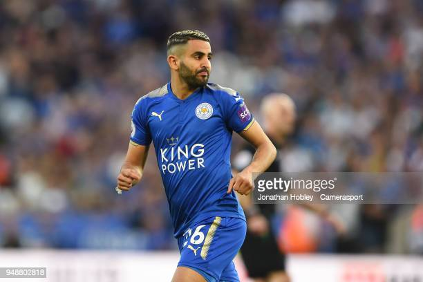 Leicester City's Riyad Mahrez during the Premier League match between Leicester City and Southampton at The King Power Stadium on April 19 2018 in...
