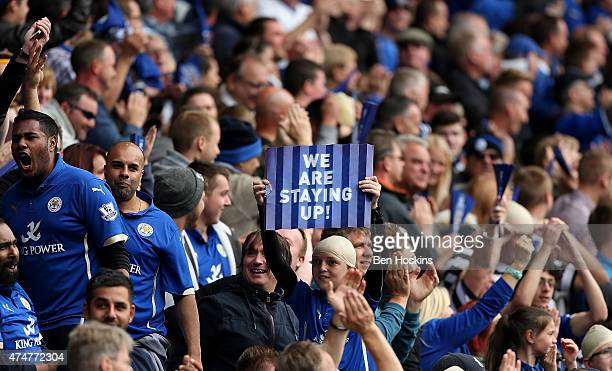 Leicester fan holds up a sign during the Premier League match between Leicester City and Queens Park Rangers at The King Power Stadium on May 24 2015...