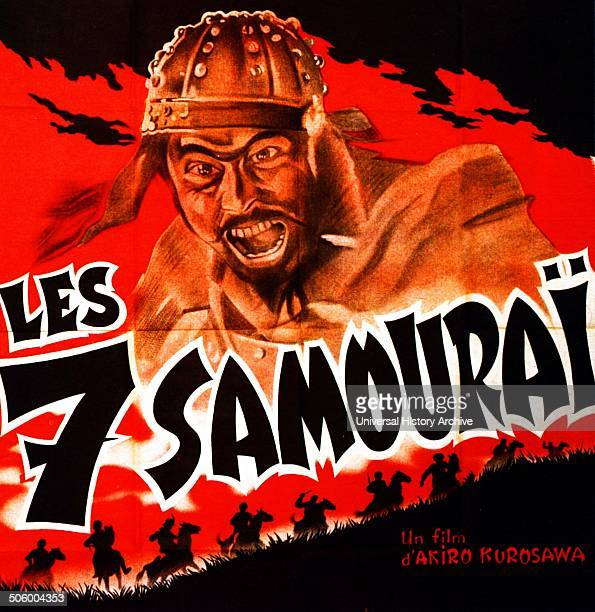 'Les 7 Samourais' a Japanese film directed by Akira Kurosawa released in 1954 The story takes place in medieval Japan