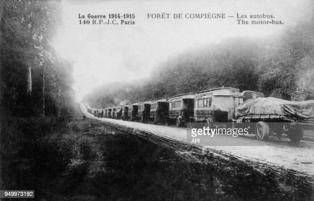 Les autobus en forêt de Compiègne lors de la guerre 19141915 en France