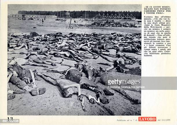 'Lest we forget' page 13 dead bodies in a concentration camp Pamphlet created by Ando Gilardi attached to the Italian periodic 'Lavoro' It was the...