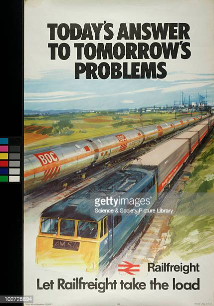 Let Railfreight take the Load'. British Railway Poster, 1973. Today's Answer to Tomorrow's Problems'. Railfreight, 1973.