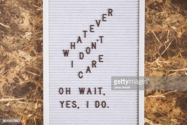 Letter Board Phrase Denial Indecision Whatever I Don't Care