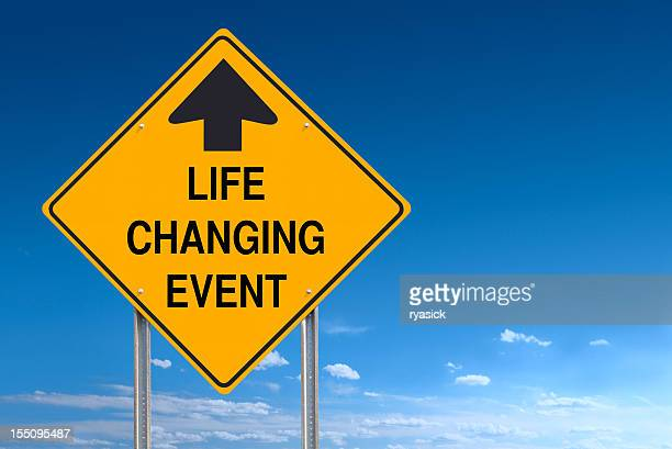 Life Changing Event Ahead Road Traffic Sign Post over Sky