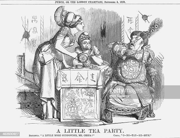 'A Little Tea Party' 1858 Britannia asks A little more gunpowder Mr China a play on words as gunpowder is also a kind of tea China replies...