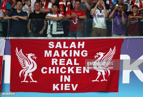 Liverpool banner reads Salah making real chicken in Kiev before the UEFA Champions League final between Real Madrid and Liverpool on May 26 2018 in...