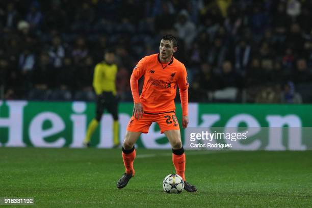 Liverpool defender Andy Robertson from Scotland during the UEFA Champions League Round of 16 First Leg match between FC Porto and Liverpool at...