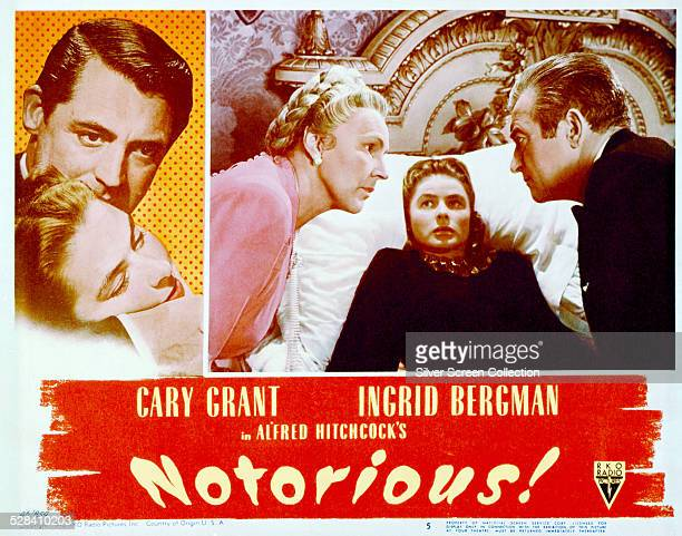 A lobby card for Alfred Hitchcock's 1946 spy thriller 'Notorious' starring Cary Grant Ingrid Bergman and Claude Rains The card also features...