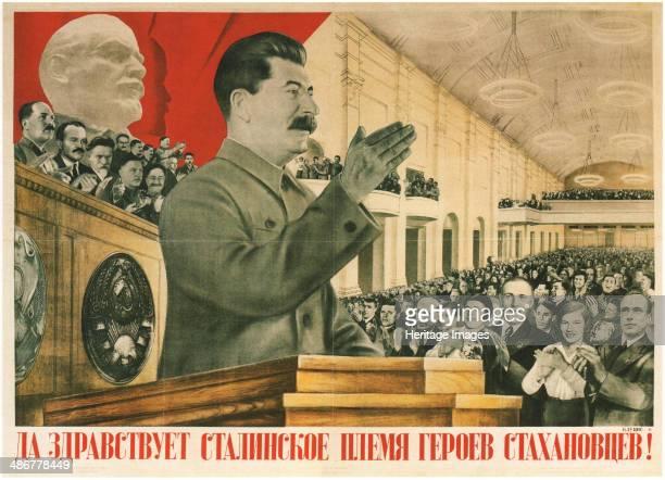 Long live Stalin´s generation of Stakhanov Heroes!, 1936. Artist: Klutsis, Gustav