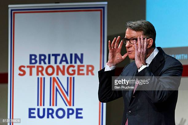 Lord Mandelson delivers a keynote speech during an event hosted by the Britain Stronger In Europe campaign on March 1 2016 in London England The...