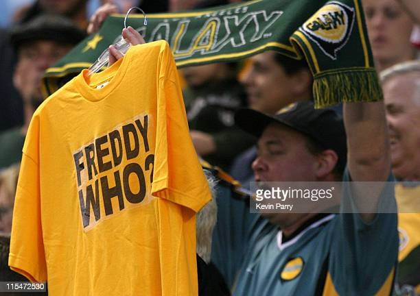 """Los Angeles Galaxy fan holds a """"Freddy Who?"""" t-shirt. D.C. United tied the Galaxy 1-1 during the match at the Home Depot Center in Carson, California..."""
